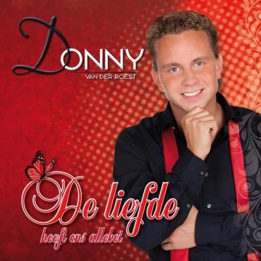 Donny van der Roest - De Liefde Heeft Ons Allebei